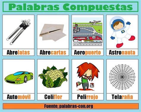 palabras compuestas para ninos en espanol m 225 s de 25 ideas incre 237 bles sobre palabras compuestas en