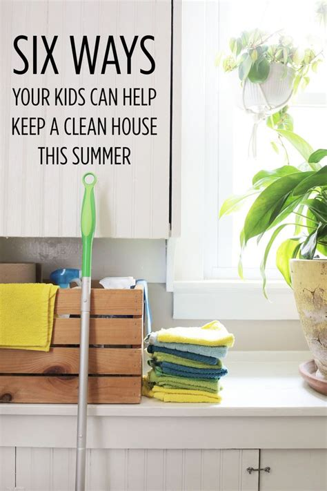 Clean This House by Six Ways Your Can Help Keep A Clean House This Summer Smile And Wave