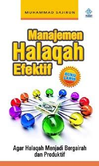 Manajemen Halaqah Efektif pustaka iman manajemen halaqah efektif