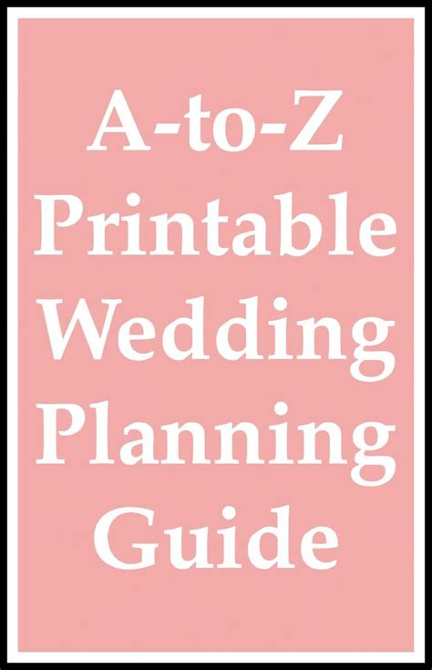 Wedding Planner And Guide by A To Z Printable Wedding Planning Guide Wedding Planning