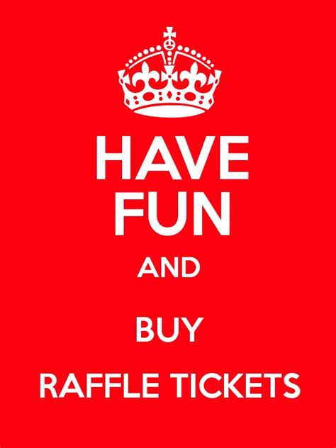 buy printable raffle tickets have fun and buy raffle tickets keep calm and posters