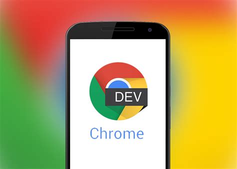 chrome dev chrome dev for android missing merge tabs and apps