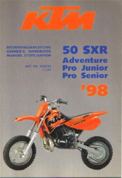 Ktm 50 Service Manual 1998 Ktm 50 Sxr Adventure Pro Junior Pro Senior Motorcycle