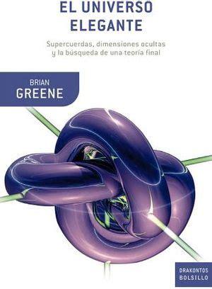 el universo elegante 8408007017 universo elegante el empastado greene brian 9788498922561