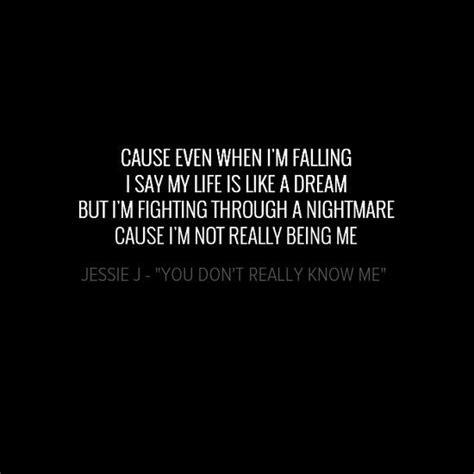 jessie j lyrics jessie j quot you don t really know me quotes pinterest