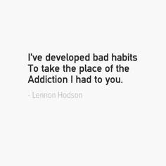 tion poem bad habit poem by ace of black hearts the 65 best lennon hodson quotes images on Addi