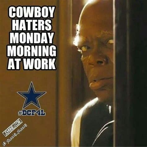 Cowboy Haters Memes - all you haters cowboys haters