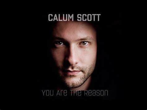 calum scott you are the reason tutorial sheets youtube calum scott you are the reason live chords chordify