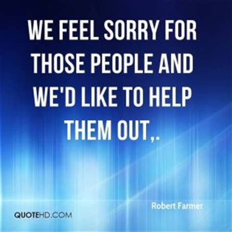 Its To Feel Sorry For Kfed 2 by Quotes On Feeling Sorry For Yourself Done Quotesgram