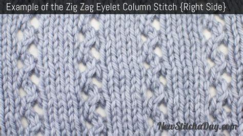 zig zag eyelet trellis pattern the zig zag eyelet column stitch knitting stitch 198