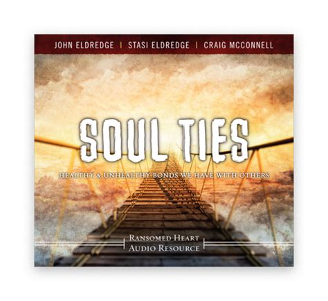 soul ties unchain my books soul ties ransomed