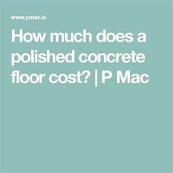 best 25 polished concrete cost ideas on polished concrete floor cost cost of
