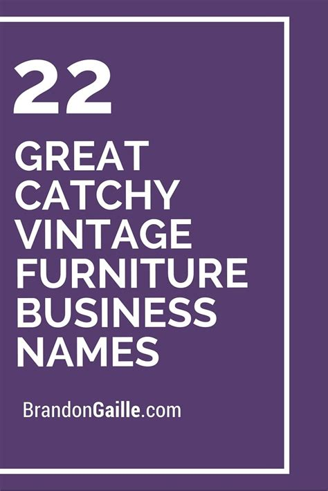 Home Decor Business Name Ideas 22 Great Catchy Vintage Furniture Business Names Business Names And Vintage Furniture