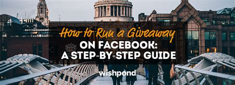 How To Run A Facebook Giveaway - how to run a giveaway on facebook a step by step guide