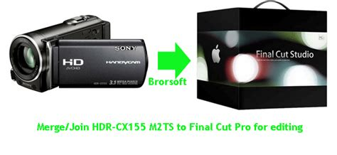 final cut pro join clips merge join hdr cx155 m2ts to final cut pro for editing