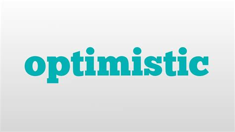 image meaning optimistic meaning and pronunciation