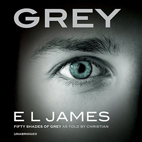 grey fifty shades of grey as told by christian fifty shades of grey series grey fifty shades of grey as told by christian grey
