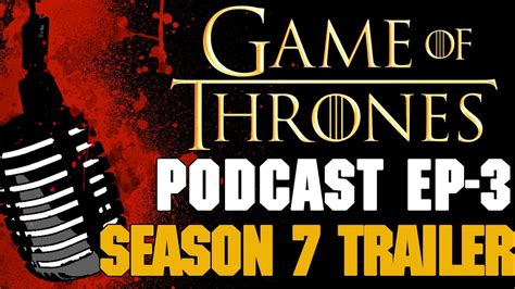 Divashop Podcast Episode 3 3 by Of Thrones Podcast W Ep 3 Season 7