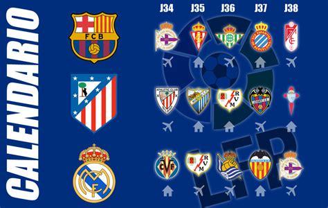 Calendario Atletico De Madrid Liga Bbva 191 Cu 225 L Es El Calendario De Bar 231 A Atl 233 Tico Y