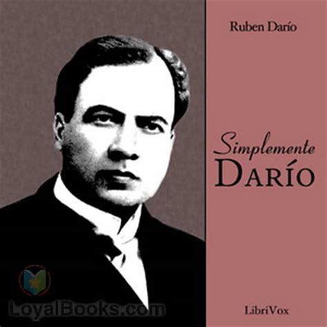 ruben dario biography in spanish simplemente dar 237 o by ruben dar 237 o spanish free at loyal