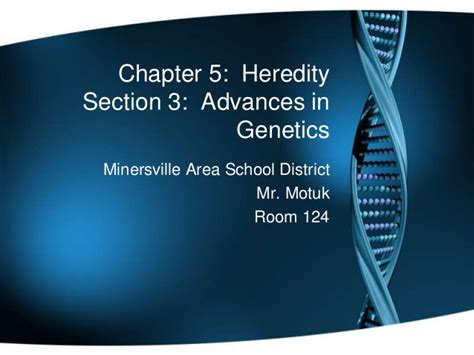 chapter 5 section 3 chapter 5 section 3 notes advances is genetics