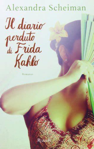 lettere appassionate 8884160464 libro lettere appassionate di frida kahlo