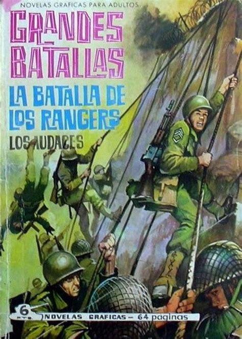 grandes batallas de la grandes batallas 41 la batalla de los rangers los audaces