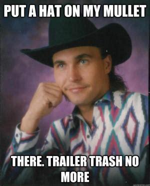 Trailer Trash Memes - hillbilly jokes kappit