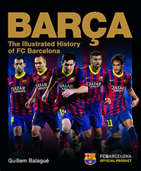 the official history of barca the official illustrated history of barcelona hardback football book 1780973691 ebay