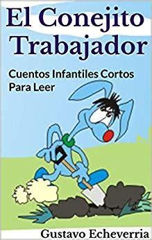 cuentos cortos infantiles para leer cuentos infantiles cortos para leer el conejito