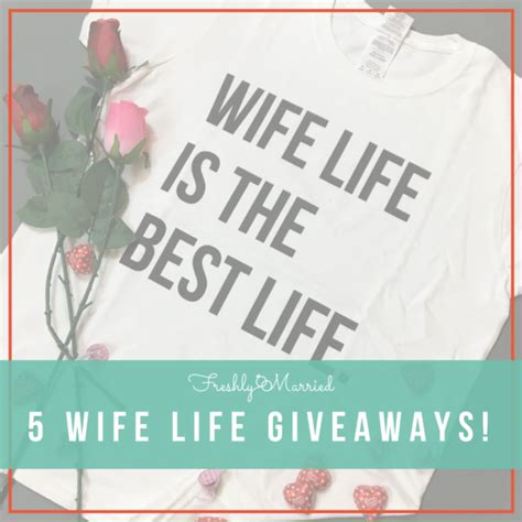 Best Giveaways On Instagram - wife life t shirt giveaway on instagram freshly married