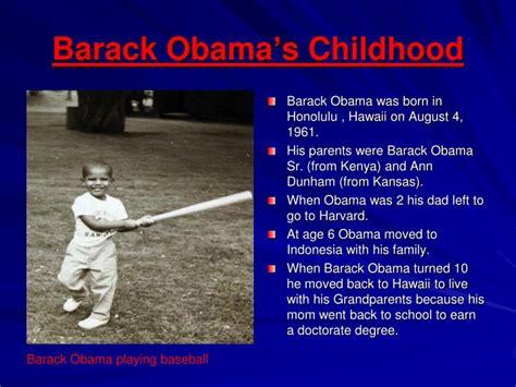 biography of barack obama ppt barack obama childhood