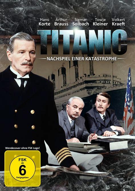 Film Titanic Altersfreigabe | titanic nachspiel einer katastrophe dvd oder blu ray
