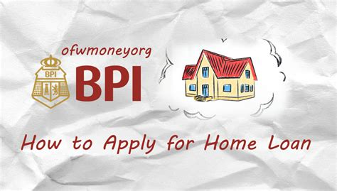 house loan bpi bpi housing loan for ofw 28 images how to apply for a