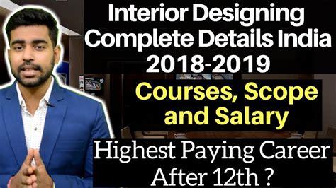 interior designing career scope career in interior designing india courses diploma