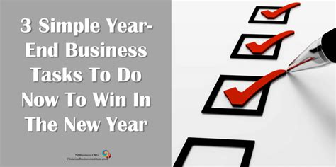 when does new year finish 3 simple year end business tasks to do now to win in the