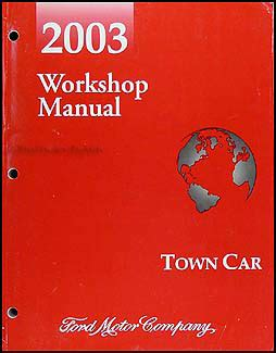 car repair manuals online free 2003 lincoln town car spare parts catalogs 2003 lincoln town car repair shop manual original