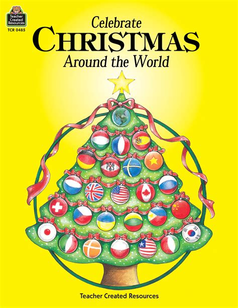 images of christmas around the world celebrate christmas around the world tcr0485 teacher