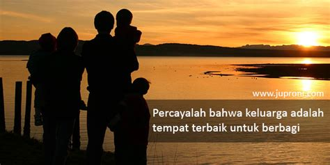 kata kata mutiara tentang keluarga juproni quotes