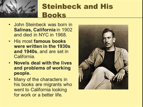 themes john steinbeck wrote about john steinbeck and of mice and men ppt video online download
