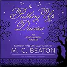 pushing up daisies and mystery series books pushing up daisies agatha raisin mysteries co uk