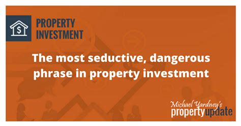 Most Dubious Dangerous Tax Return Strategies by The 4 Most Dangerous Words In Property Investment