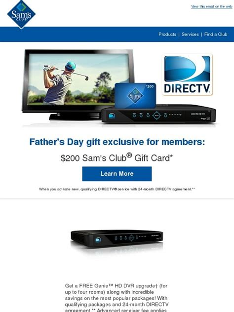 Sam S Club Directv Gift Card Offer - sam s club get directv for dad and get 200 milled