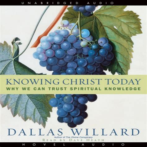 Knowing Christ Today By Dallas Willard Audiobook Download