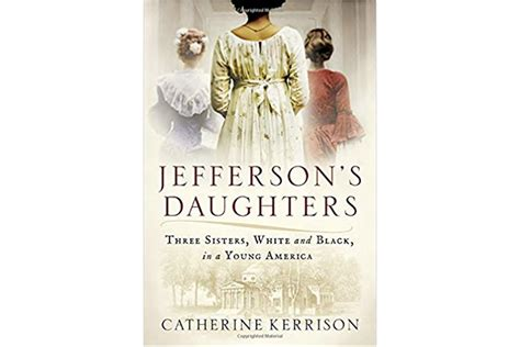 a picture book of jefferson jefferson s daughters tells the story of three of