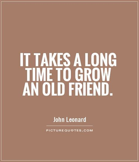 Time Birthday Quotes Old Friend Quotes And Sayings Quotesgram