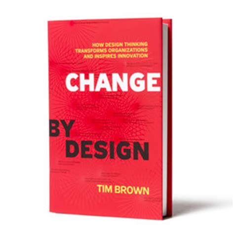 design thinking tim brown t 233 cnicas de creatividad la metodolog 237 a design thinking