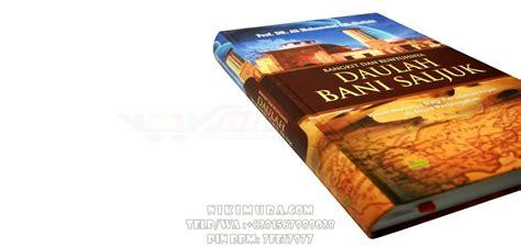 Buku Islam Bangkit Dan Runtuhnya Daulah Bani Saljuk buku islam bangkit dan runtuhnya daulah bani saljuk