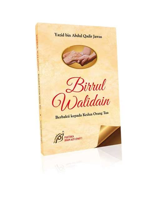 Fikih Birrul Walidain buku birrul walidain berbakti kepada kedua orang tua