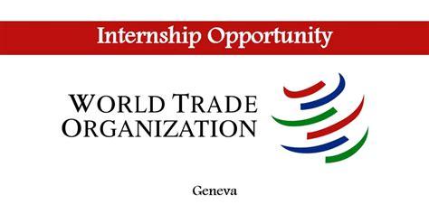 Opportunity Desk by World Trade Organisation Internships Opportunity Desk Youth Carnival